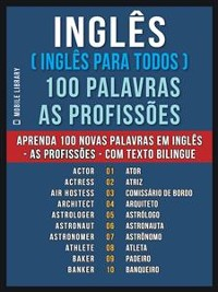 Cover Inglês ( Inglês Para Todos ) 100 Palavras - As Profissões