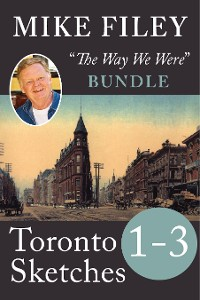 Cover Mike Filey's Toronto Sketches, Books 1-3