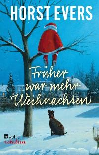 Cover Früher war mehr Weihnachten