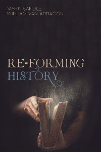 Cover Re-Forming History
