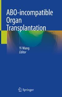 Cover ABO-incompatible Organ Transplantation