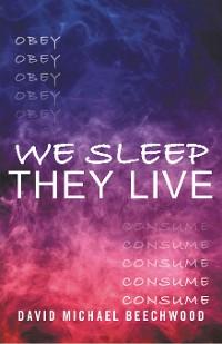 Cover We Sleep They Live