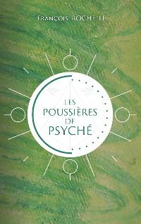 Cover Les poussières de Psyché