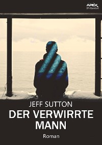 Cover DER VERWIRRTE MANN