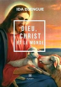 Cover Dieu, Christ et le monde