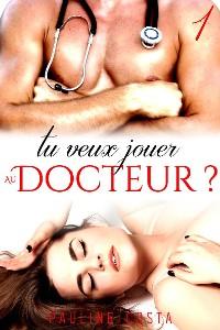 Cover Tu veux jouer au Docteur ?