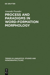Cover Process and Paradigms in Word-Formation Morphology