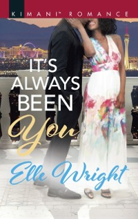 Cover It's Always Been You (The Jacksons of Ann Arbor, Book 1)