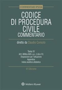 Cover Tomo IV - Codice di procedura civile Commentato