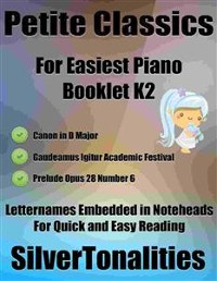 Cover Petite Classics for Easiest Piano Booklet K2