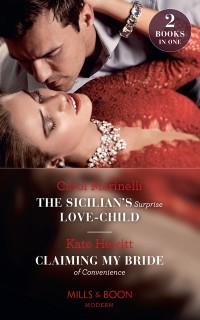 Cover Sicilian's Surprise Love-Child / Claiming My Bride Of Convenience: The Sicilian's Surprise Love-Child / Claiming My Bride of Convenience (Mills & Boon Modern)