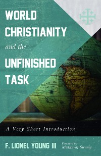 Cover World Christianity and the Unfinished Task