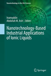 Cover Nanotechnology-Based Industrial Applications of Ionic Liquids