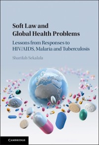 Cover Soft Law and Global Health Problems