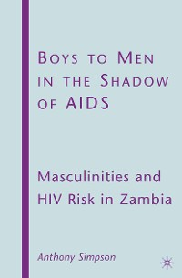 Cover Boys to Men in the Shadow of AIDS