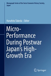 Cover Micro-Performance During Postwar Japan's High-Growth Era