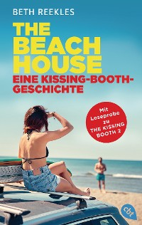 Cover The Beach House - Eine Kissing-Booth-Geschichte