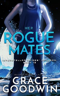 Cover Her Rogue Mates