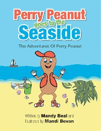 Cover Perry Peanut Goes to the Seaside