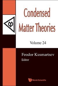 Cover Condensed Matter Theories, Volume 24 (With Cd-rom) - Proceedings Of The 32nd International Workshop