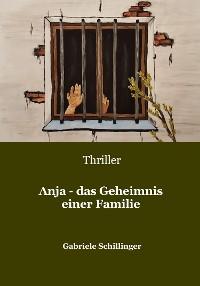 Cover Anja - das Geheimnis einer Familie