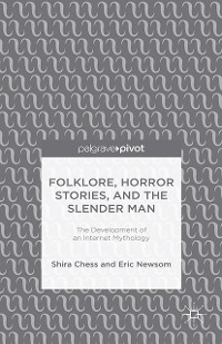 Cover Folklore, Horror Stories, and the Slender Man