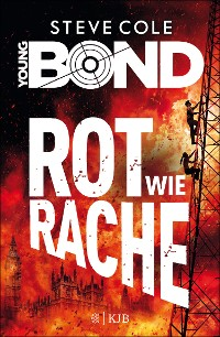 Cover Young Bond – Rot wie Rache