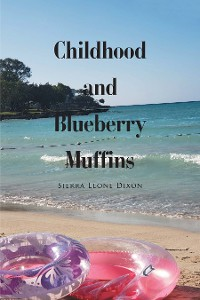 Cover Childhood and Blueberry Muffins