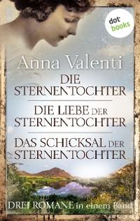 Cover Die Sternentochter - Die Liebe der Sternentochter - Das Schicksal der Sternentochter