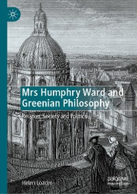 Cover Mrs Humphry Ward and Greenian Philosophy