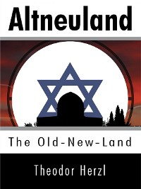 Cover Altneuland: The Old-New-Land