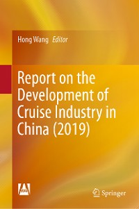 Cover Report on the Development of Cruise Industry in China (2019)