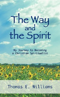 Cover The Way and the Spirit