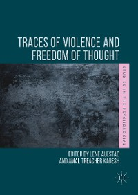 Cover Traces of Violence and Freedom of Thought