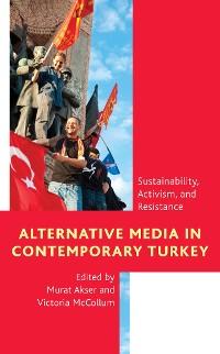 Cover Alternative Media in Contemporary Turkey
