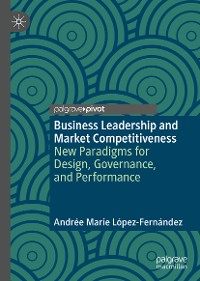 Cover Business Leadership and Market Competitiveness