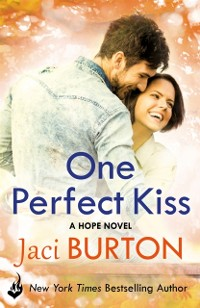 Cover One Perfect Kiss: Hope Book 8