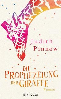 Cover Die Prophezeiung der Giraffe