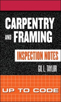Cover Carpentry and Framing Inspection Notes: Up to Code