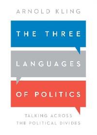 Cover The Three Languages of Politics