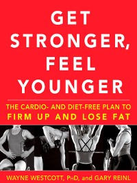 Cover Get Stronger, Feel Younger