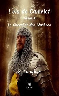 Cover L'élu de Camelot - Saison 2