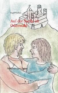 Cover Auf der Suche im Odenwald