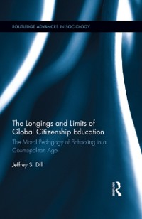 Cover Longings and Limits of Global Citizenship Education