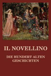 Cover Il Novellino - Die hundert alten Geschichten