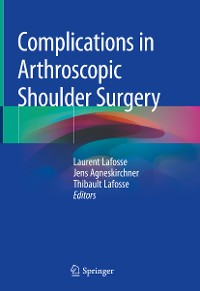 Cover Complications in Arthroscopic Shoulder Surgery