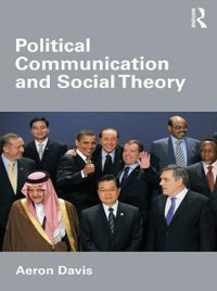 Cover Political Communication and Social Theory