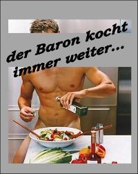 Cover Der Baron kocht immer weiter