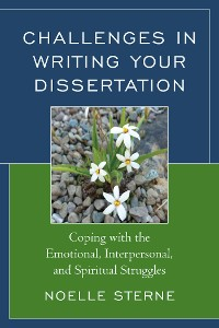 Cover Challenges in Writing Your Dissertation