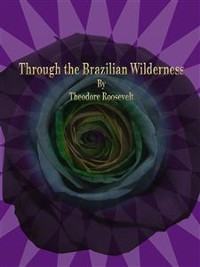 Cover Through the Brazilian Wilderness